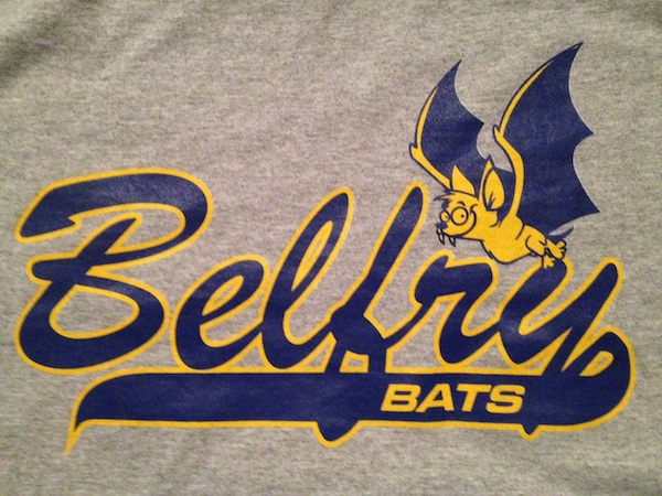 I am now the proud owner of a Belfry Bats booster club t-shirt.